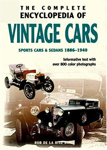 The Complete Encyclopedia of Vintage Cars: Sports Cars & Sedans 1886-1940 PDF