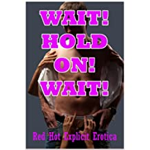 Wait! Hold On! Wait! Five First Anal Sex Erotica Stories