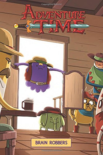 1: Adventure Time Original Graphic Novel Vol. 9: Brain Robbers