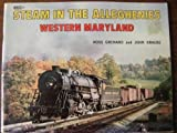 Steam in the Alleghenies, Krause and Grenard, 0911868372