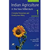 Indian Agriculture in the New Millennium - Vol. 1: Changing Perceptions and Development Policy
