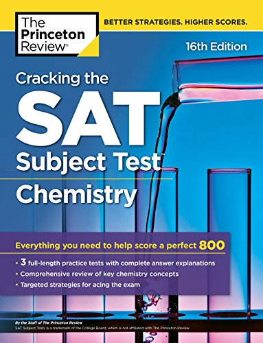 Pdf Teen Cracking the SAT Subject Test in Chemistry, 16th Edition: Everything You Need to Help Score a Perfect 800 (College Test Preparation)