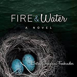 Fire & Water Audiobook