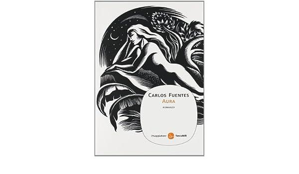 Aura carlos fuentes 9788856502633 amazon books fandeluxe Gallery
