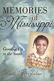 Memories of Mississippi, Wanda F. Jackson, 145201504X
