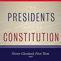 Grover Cleveland, First Term