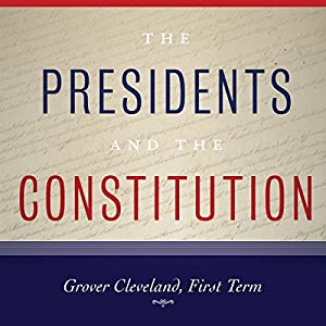 Grover Cleveland, First Term