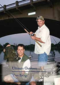 "Ultimate Outdoors TV Series -""Pure Energy"""