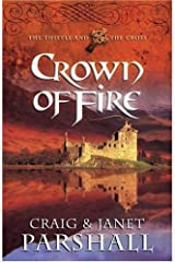 Crown of Fire (The Thistle and the Cross #1) Paperback