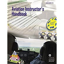 Aviation Instructor's Handbook: FAA-H-8083-9A