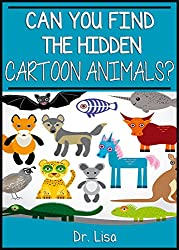 Can You Find the Hidden Cartoon Animals? (Can You Find Books Book 6)