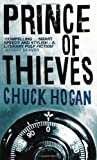 Front cover for the book Prince of Thieves by Chuck Hogan