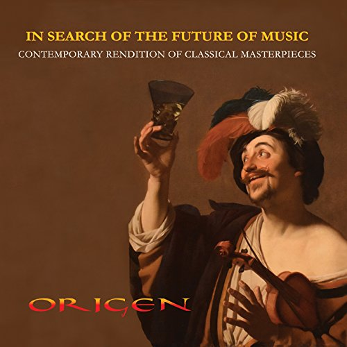 In Search of the Future of Music. Greatest Hits of New Age Classical Crossover