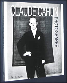 claude cahun photographe french edition