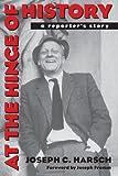 At the Hinge of History, Joseph C. Harsch, 0820336866