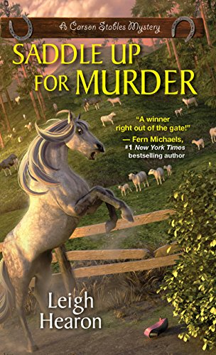 Saddle Up For Murder (A Carson Stables Mystery Book 2)