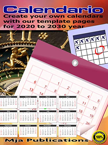 Calendario:: Create your own calendars from our template pages for 2020 to 2030 year