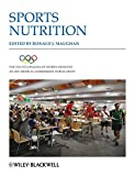The Encyclopaedia of Sports Medicine An IOC Medical Commission Publication: Volume XIX: Sports Nutrition