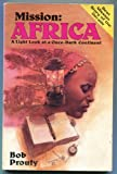 img - for Mission Africa: A Light Look at a Once Dark Continent (Destiny) book / textbook / text book
