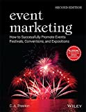Event Marketing: How To Successfully Promote Events, Festivals, Conventions And Expositions, 2Edition