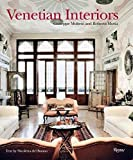 img - for Venetian Interiors: 50 Irreplaceable Sites To Discover, Explore, and Champion book / textbook / text book