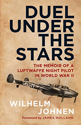 - Duel Under the Stars: The Memoir of a Luftwaffe Night Pilot in World War II
