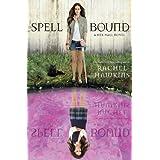 Spell Bound (A Hex Hall Novel) (A Hex Hall Novel, 3)