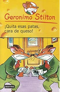 Quita Esas Patas Cara de Queso! (Geronimo Stilton) (Spanish Edition)