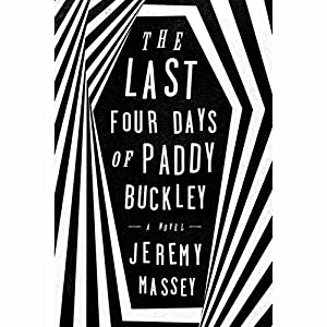 The Last Four Days of Paddy Buckley Hörbuch