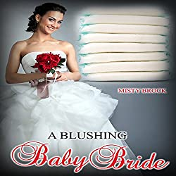 A Blushing Baby Bride