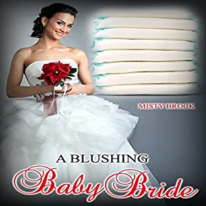 A Blushing Baby Bride Hörbuch