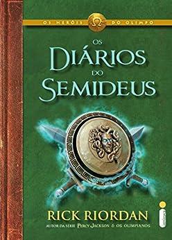 Os diários do Semideus por [Riordan, Rick]