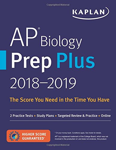AP Biology Prep Plus 2018-2019: 2 Practice Tests + Study Plans + Targeted Review & Practice + Online (Kaplan Test Prep)