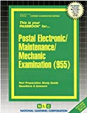 Postal Electronic/Maintenance/Mechanic Examination(Passbooks) (Career Examination Passbooks)
