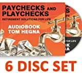 By Tom Hegna Paychecks and Playchecks Audio Book 6 Disc Set (Paychecks and Playchecks) (3rd Third Edition) [Audio CD]