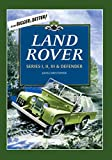 Land Rovers: Series I, II, III & Defender