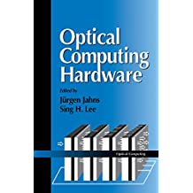 Optical Computing Hardware: Optical Computing