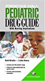 img - for Prentice Hall Pediatric Drug Guide by Ruth C. Bindler (2004-12-27) book / textbook / text book