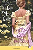 The Lady Most Likely, Julia Quinn and Eloisa James, 0062017993