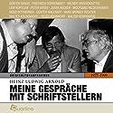 Meine Gespräche mit Schriftstellern 1977-1999: Originaltonaufnahmen Hörbuch von Heinz Ludwig Arnold Gesprochen von: Günter Grass