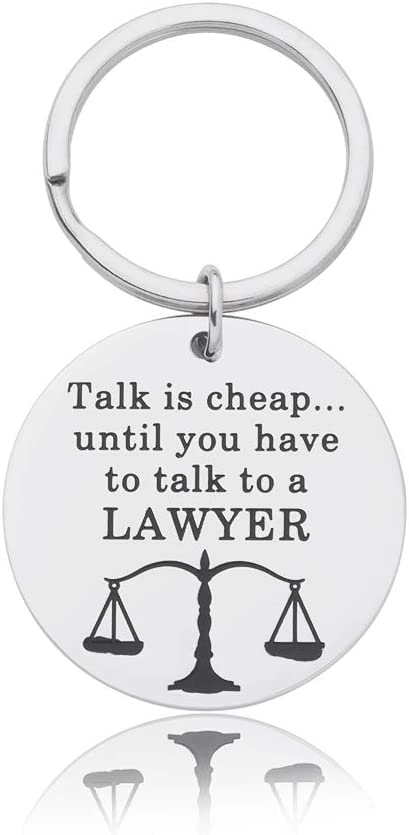 Funny Lawyer Keychain New Lawyer Gift Attorney Gift Law School Graduation Gift Law Student Gift Humor Quotes Talk is Until You Talk to A Lawyer Scales of Justice Birthday Gifts Key Chain