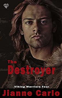 The Destroyer (Viking Warriors Book 4) by [Carlo, Jianne ]