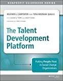 Talent Development Planning and Implementation : A Step-by-Step Guide for Nonprofit Organizations, Carpenter, Heather, 1118873882