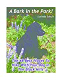 A Bark In The Park: The 48 Best Places to Hike With Your Dog in The Black Hills