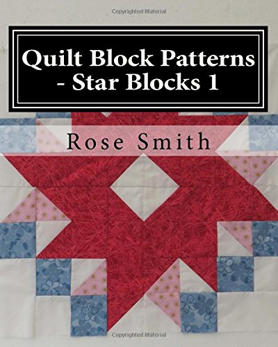 Quilt Block Patterns - Star Blocks 1