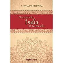 Um pouco da Índia na sua cozinha