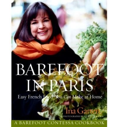 ` Barefoot in Paris: Easy French Food You Can Make at Home (Hardback) - Common pdf