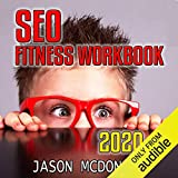 SEO Fitness Workbook: 2020 Edition