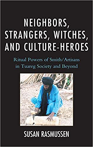 Neighbors, Strangers, Witches, and Culture-Heroes: Ritual