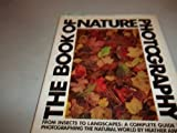 The Book of Nature Photography, Heather Angel, 0852232276